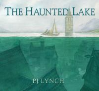 The+haunted+lake by Lynch, Patrick James © 2020 (Added: 10/7/20)