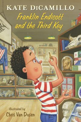 Franklin Endicott and the third key / by DiCamillo, Kate,