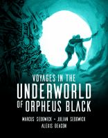 Voyages In The Underworld Of Orpheus Black by Sedgwick, Marcus © 2019 (Added: 10/18/19)