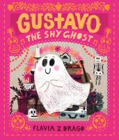 Cover of Gustavo, the Shy Ghost