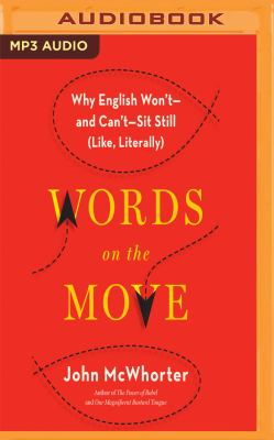 Words on the move : by McWhorter, John H.