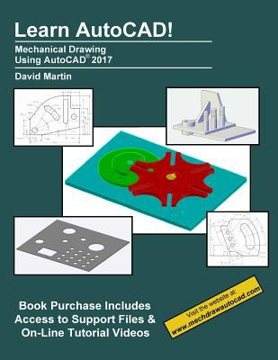 Learn AutoCAD! : mechanical drawing using AutoCad 2017