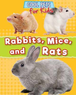 Rabbits, mice, and rats