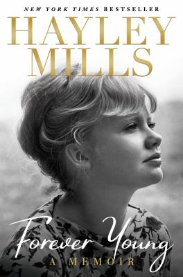 Forever young : by Mills, Hayley,