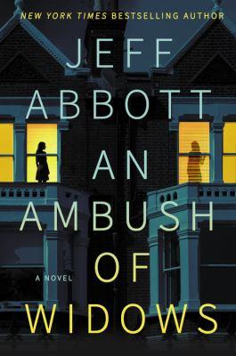 An Ambush of Widows - July
