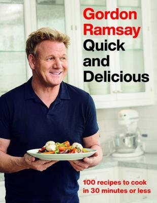 Gordon Ramsay quick and delicious