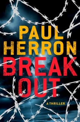 Break out : a thriller