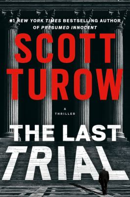 Last Trial, Scott Turow