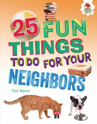 25 fun things to do for your neighbors