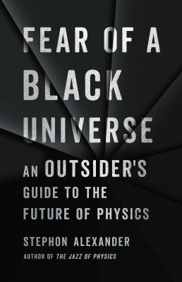 Fear of a black universe : an outsider