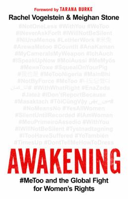 Awakening : #MeToo and the global fight for women