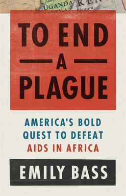 To end a plague : America