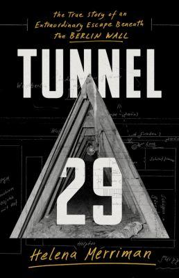 Tunnel 29 : by Merriman, Helena