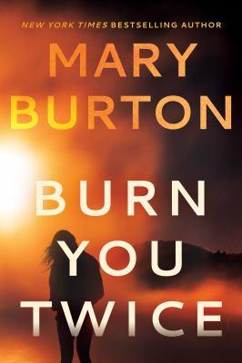 Burn You Twice - December