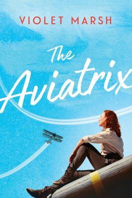The aviatrix / by Violet Marsh