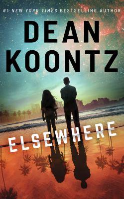 Elsewhere / by Koontz, Dean R.