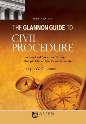 Link to the Glannon Guide to Civil Procedure