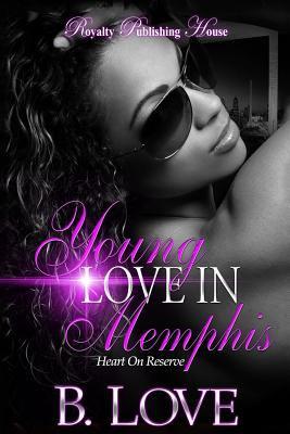 Young Love in Memphis - June