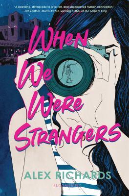 When we were strangers / by Richards, Alex,