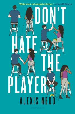 Don't hate the player / by Nedd, Alexis.