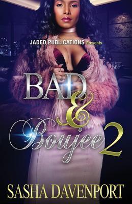 Bad & Boujee 2 - April