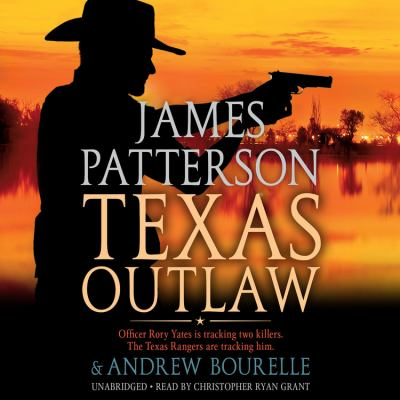 Texas outlaw / by Patterson, James,
