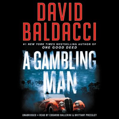 A gambling man / by Baldacci, David,