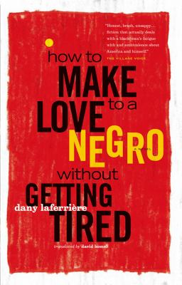 Cover Art of How to Make Love to a Negro without Getting Tired