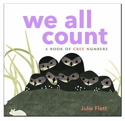 We all count : a book of Cree numbers Cover Art