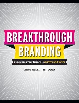 Break-Through Branding
