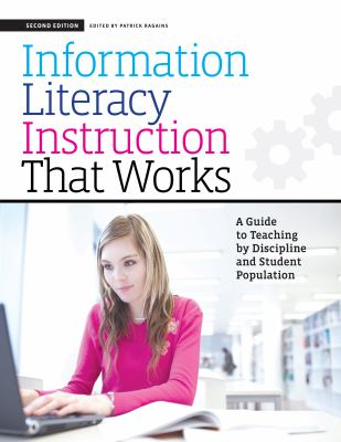 Cover Image: Information Literacy Instruction That Works