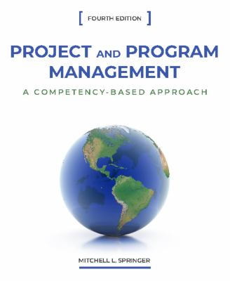 Project and program management : a competency-based approach Fourth edition. - open in a new window