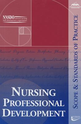 Book cover image and link to Nursing Professional Development; Scope & Standards of Practice