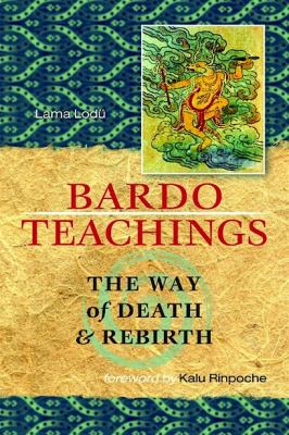 Lodru Bardo Teachings cover art