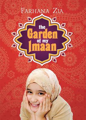 Garden of my Imaan, The