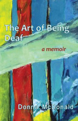 The Art of Being Deaf