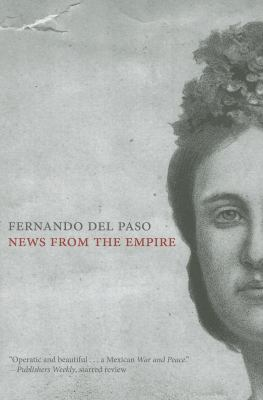 Cover of News from the Empire by Fernando del Paso