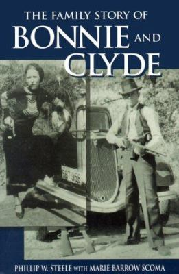 Details about The Family Story of Bonnie and Clyde