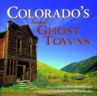 Colorado's Scenic Ghost Towns book cover
