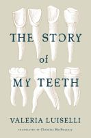 Book cover for The Story of My Teeth