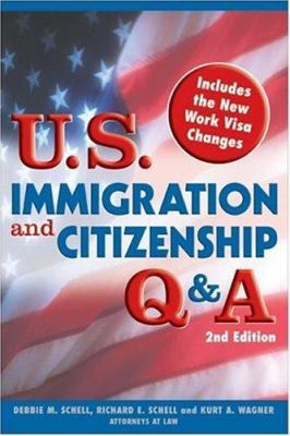 U. S. Immigration and Citizenship Q and A