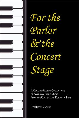 Black cover of For the Parlor and the Concert Stage with a black and white piano keyboard running along the left side.