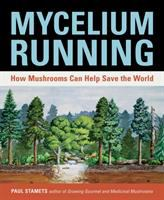 Book cover for Mycelium Running by Paul Stamets
