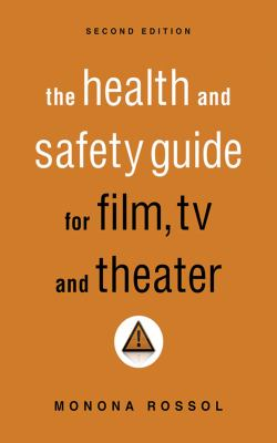 The health and safety guide for film, TV, and theater