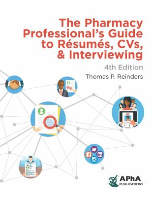 Book cover: The Pharmacy Professional's Guide to Resumes, CVs, and Interviewing, 4th Edition