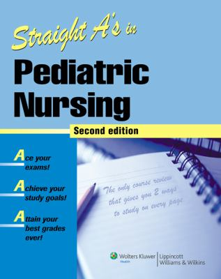 Straight A's in Pediatric Nursing