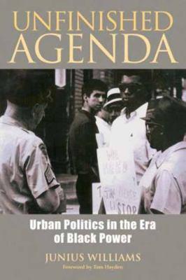 Unfinished agenda : urban politics in the era of Black Power