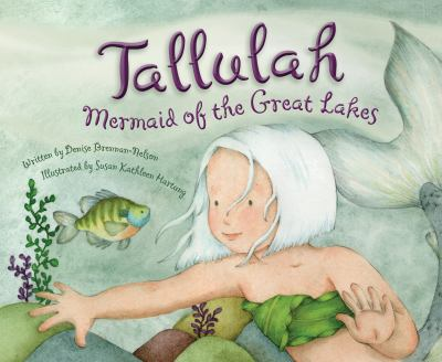Tallulah and the Great Lakes