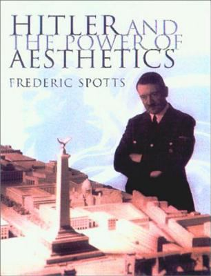 Cover Art for Hitler and the Power of Aesthetics