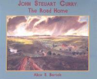 John Steuart Curry : the road home